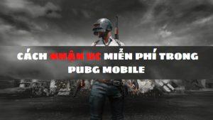 cách nhận uc miễn phí trong pubg mobile