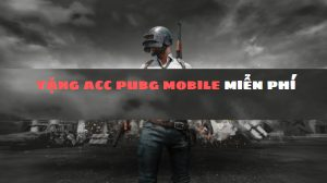 share acc pubg mobile miễn phí