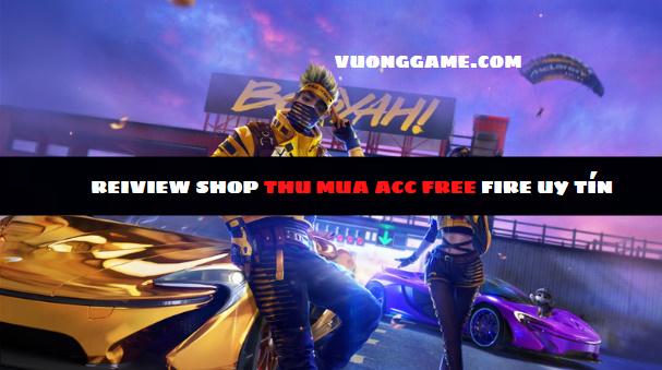 shop thu mua acc free fire